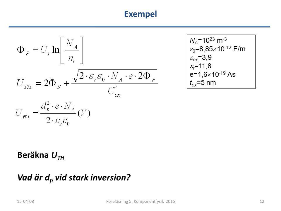 Föreläsning 5, Komponentfysik 2015