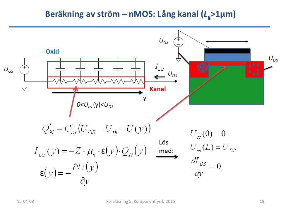 Beräkning av ström – nMOS: Lång kanal (Lg>1µm)