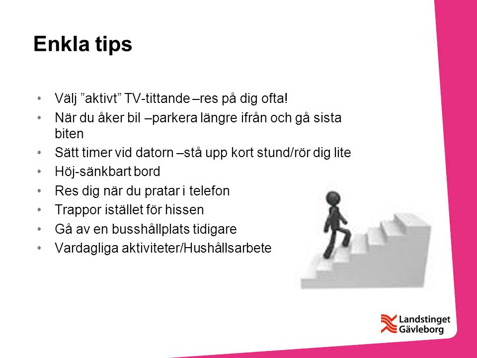 Enkla tips Välj aktivt TV-tittande –res på dig ofta!