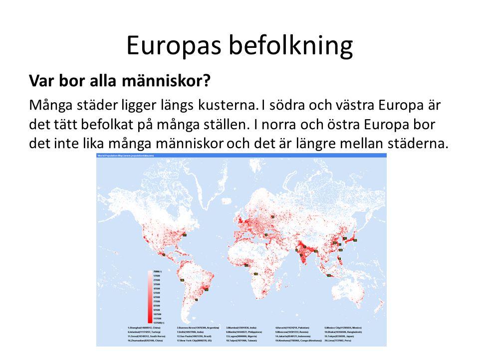 Europas befolkning Var bor alla människor