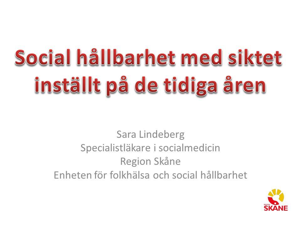 Social hållbarhet med siktet inställt på de tidiga åren