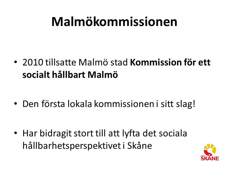 Malmökommissionen 2010 tillsatte Malmö stad Kommission för ett socialt hållbart Malmö. Den första lokala kommissionen i sitt slag!