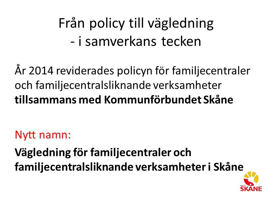 Från policy till vägledning - i samverkans tecken