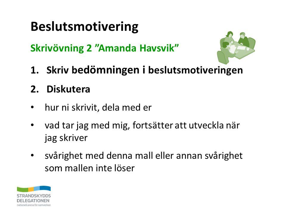 Beslutsmotivering Skrivövning 2 Amanda Havsvik