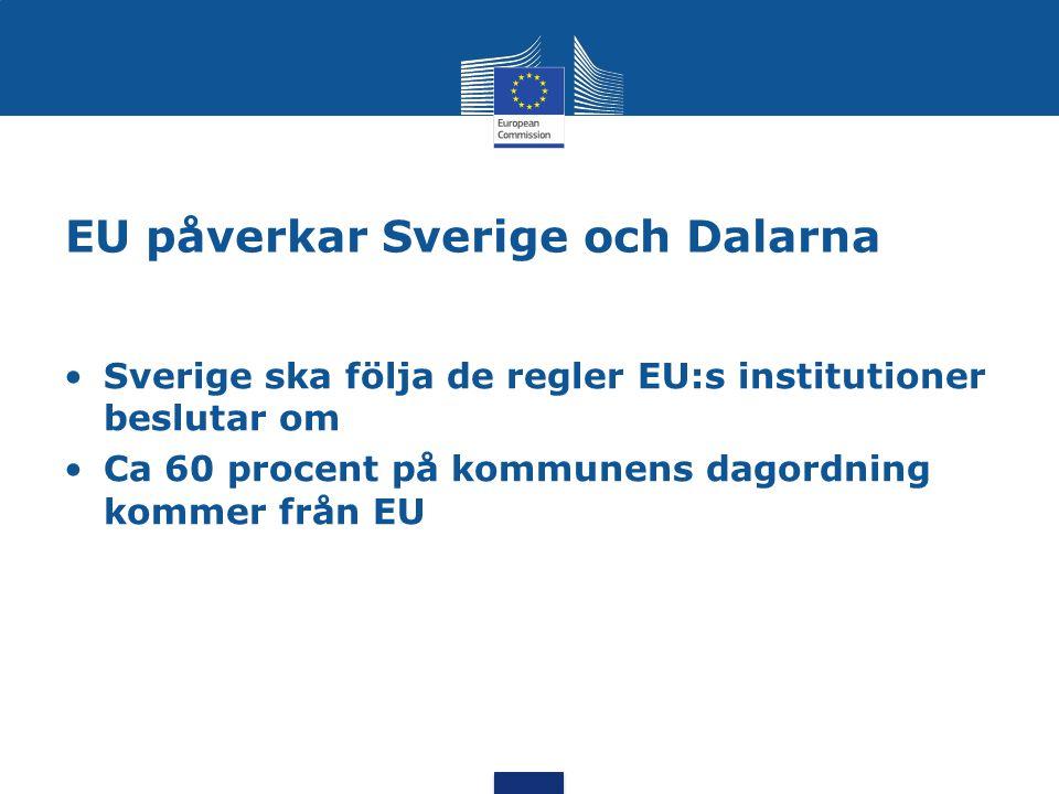 EU påverkar Sverige och Dalarna