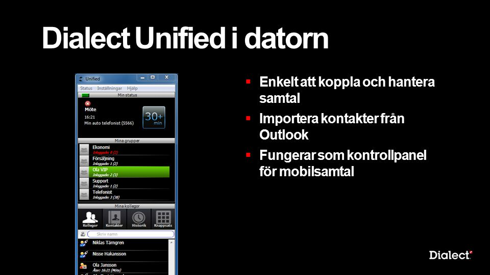 Dialect Unified i datorn