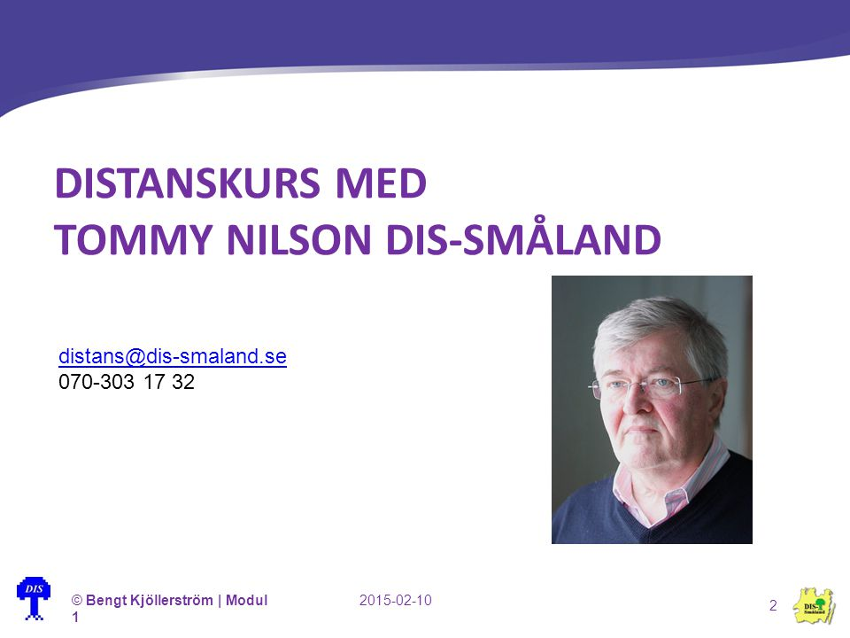 Distanskurs med Tommy Nilson DIS-Småland