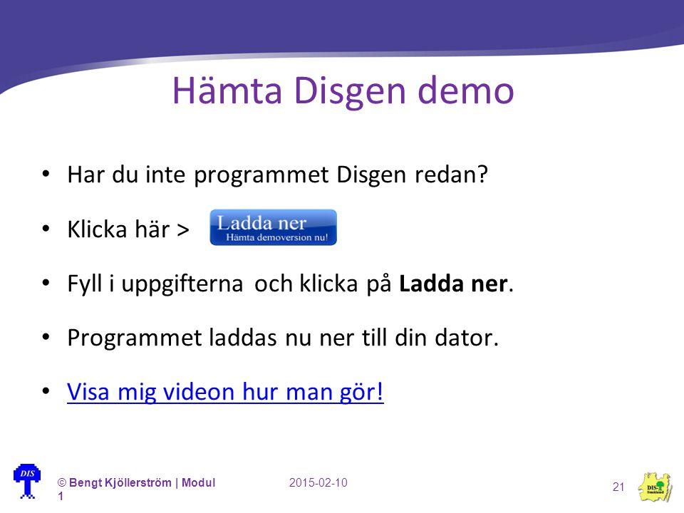 Hämta Disgen demo Har du inte programmet Disgen redan Klicka här >