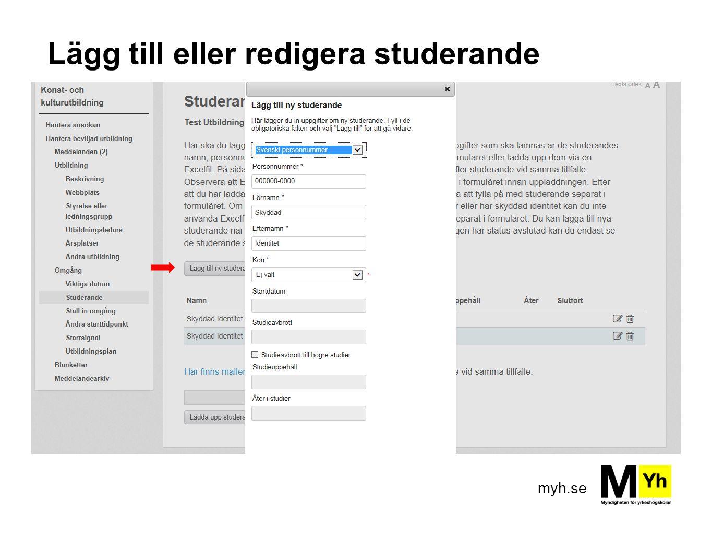Lägg till eller redigera studerande