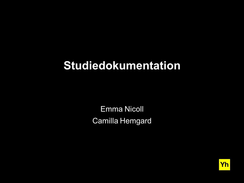 Emma Nicoll Camilla Hemgard