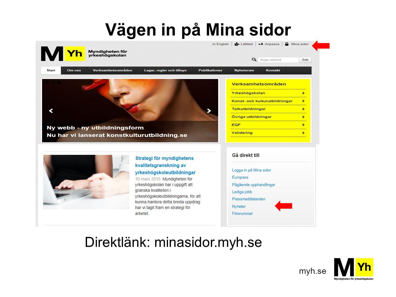 Direktlänk: minasidor.myh.se