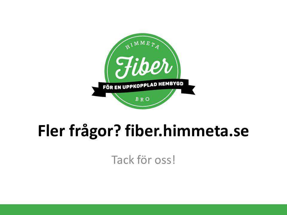 Fler frågor fiber.himmeta.se