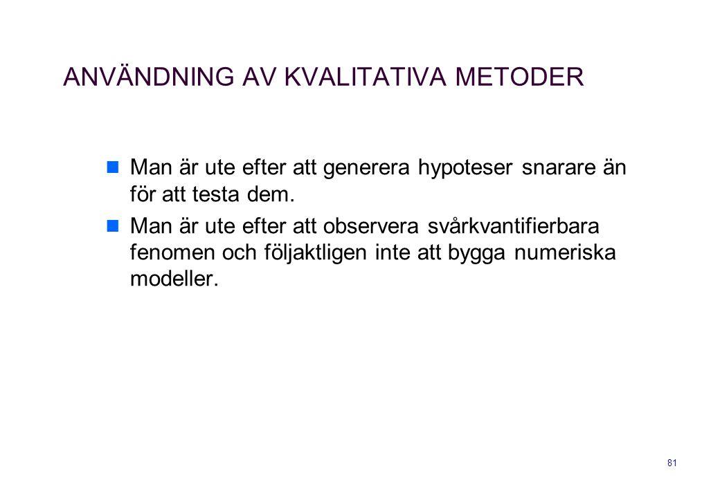 ANVÄNDNING AV KVALITATIVA METODER