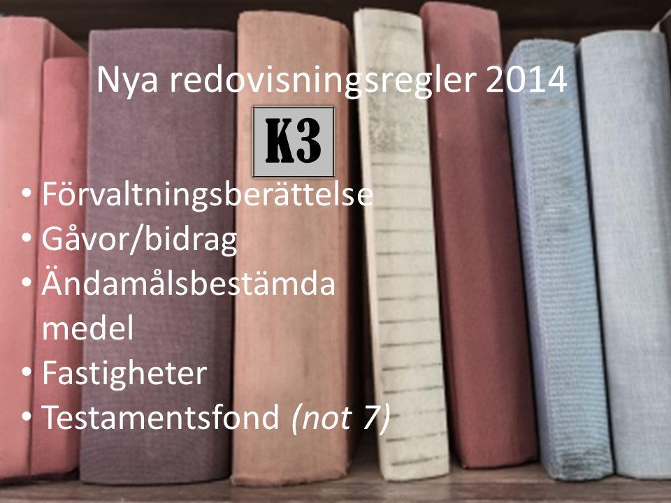 Nya redovisningsregler 2014