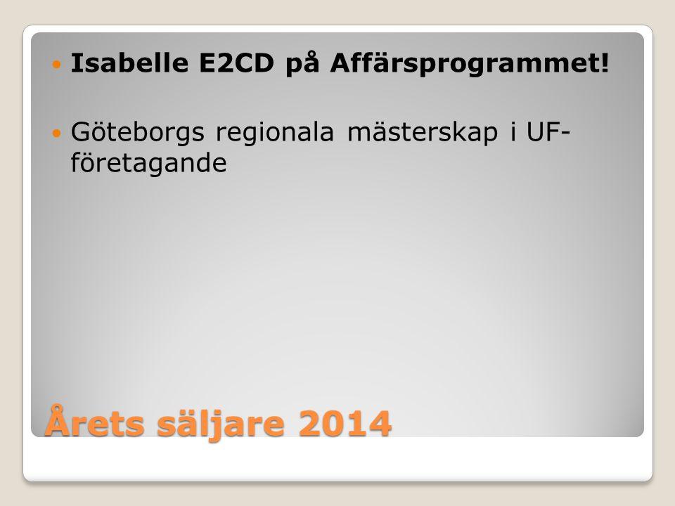 Årets säljare 2014 Isabelle E2CD på Affärsprogrammet!