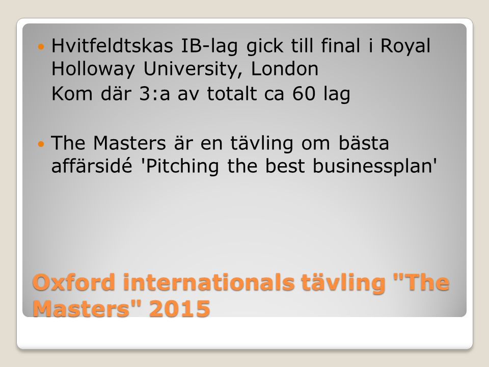 Oxford internationals tävling The Masters 2015