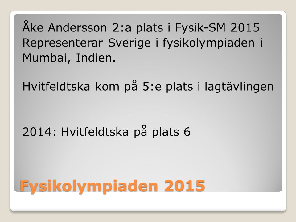 Fysikolympiaden 2015 Åke Andersson 2:a plats i Fysik-SM 2015