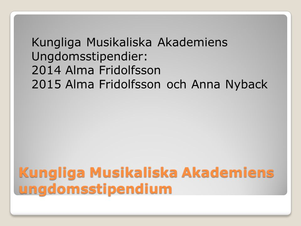 Kungliga Musikaliska Akademiens ungdomsstipendium