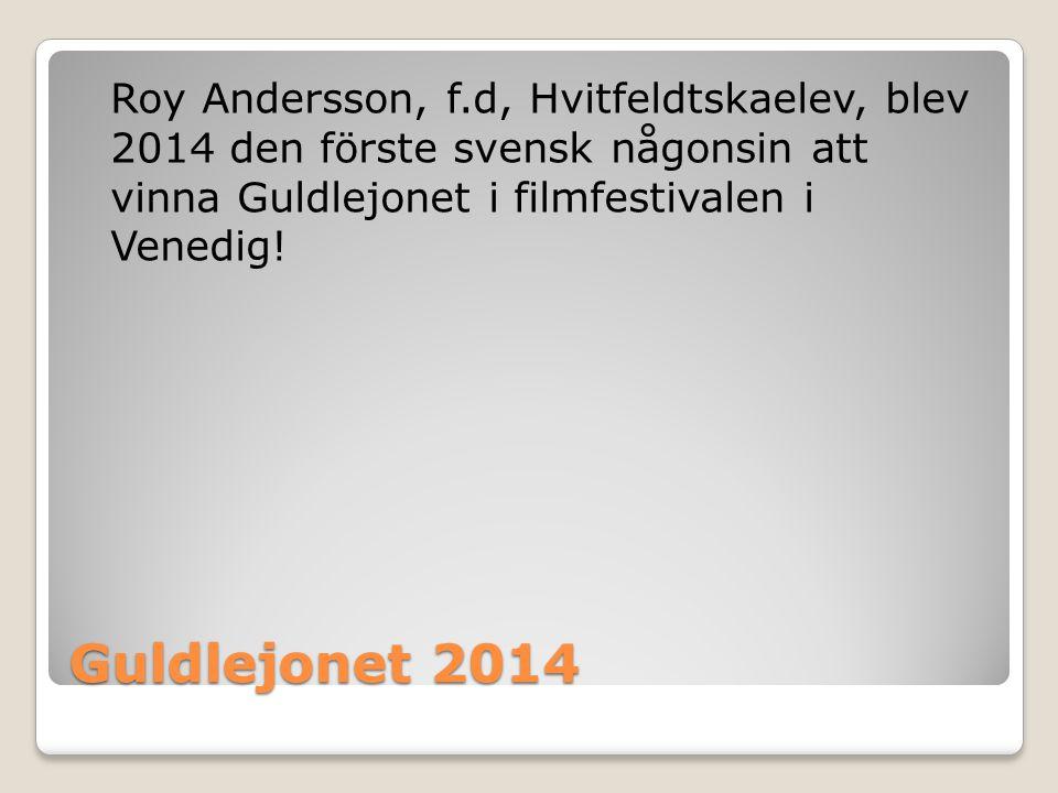Roy Andersson, f.d, Hvitfeldtskaelev, blev 2014 den förste svensk någonsin att vinna Guldlejonet i filmfestivalen i Venedig!