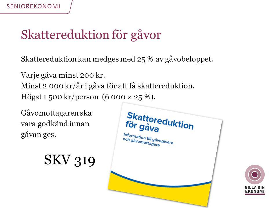 SKV 319 Skattereduktion för gåvor