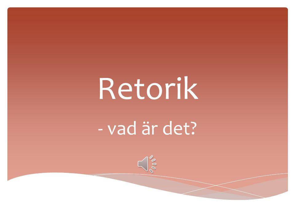 Retorik - vad är det