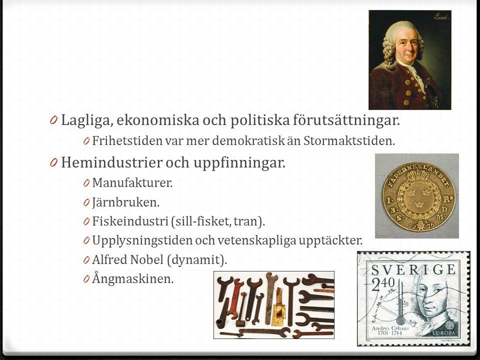 Lagliga, ekonomiska och politiska förutsättningar.