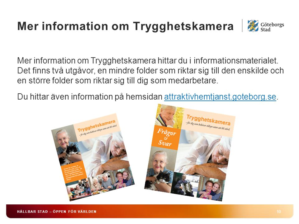 Mer information om Trygghetskamera
