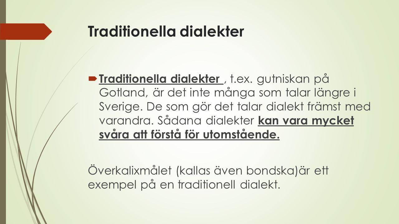 Traditionella dialekter
