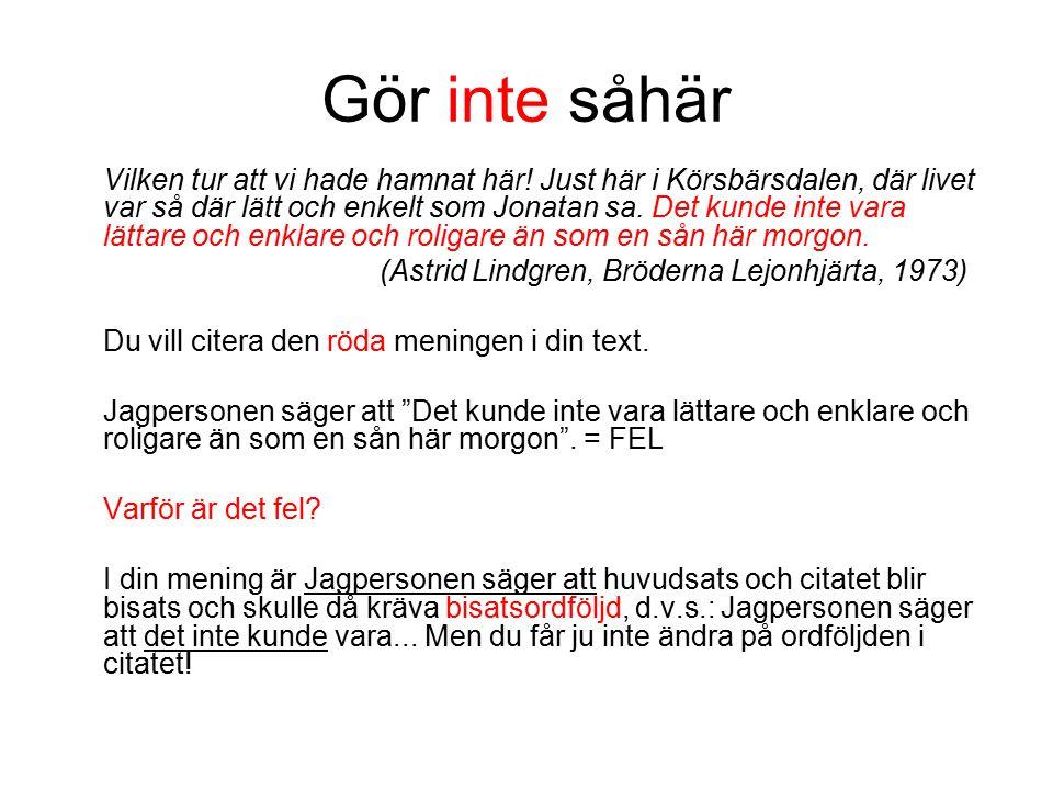 Gör inte såhär (Astrid Lindgren, Bröderna Lejonhjärta, 1973)
