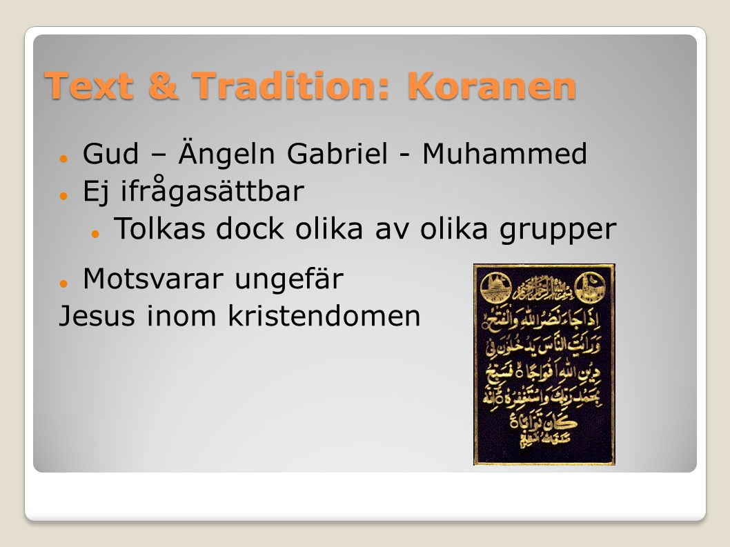 Text & Tradition: Koranen