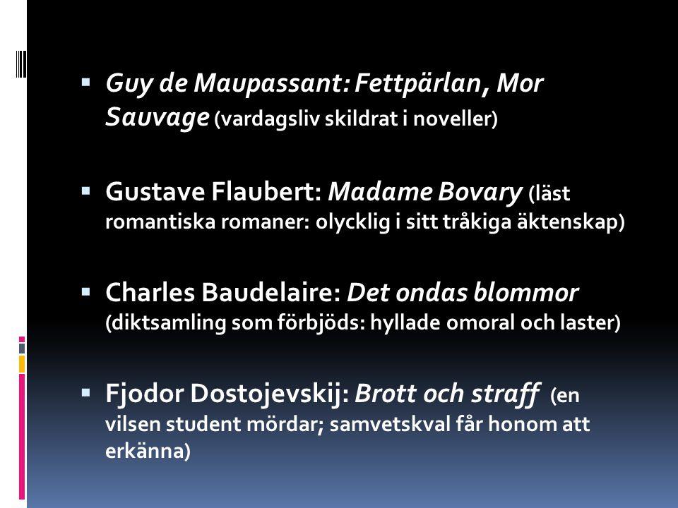 Guy de Maupassant: Fettpärlan, Mor Sauvage (vardagsliv skildrat i noveller)