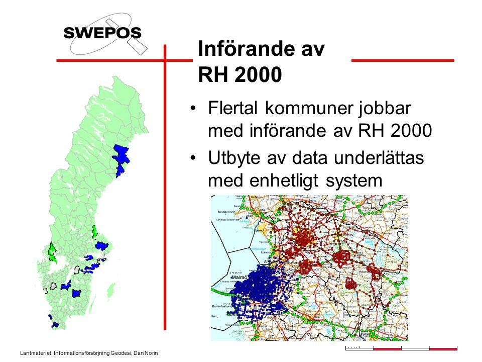 Införande av RH 2000 Flertal kommuner jobbar med införande av RH 2000