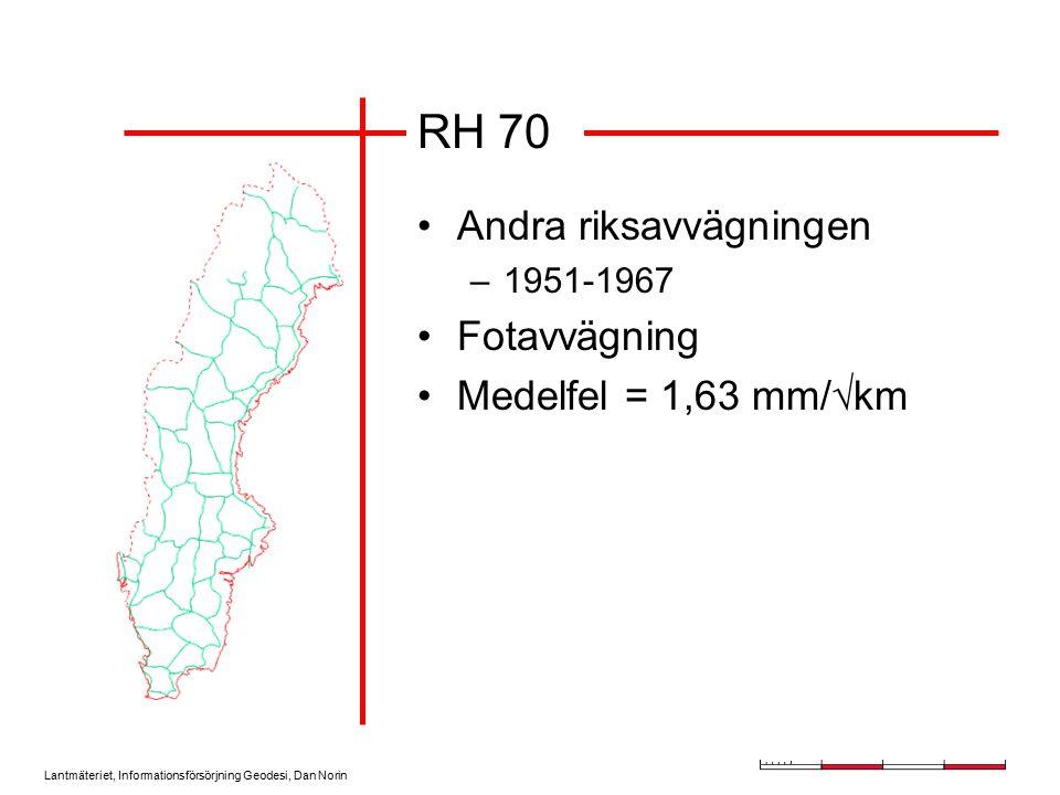 RH 70 Andra riksavvägningen Fotavvägning Medelfel = 1,63 mm/km