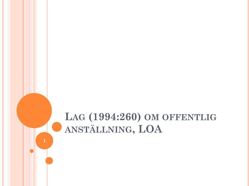 Lag (1994:260) om offentlig anställning, LOA