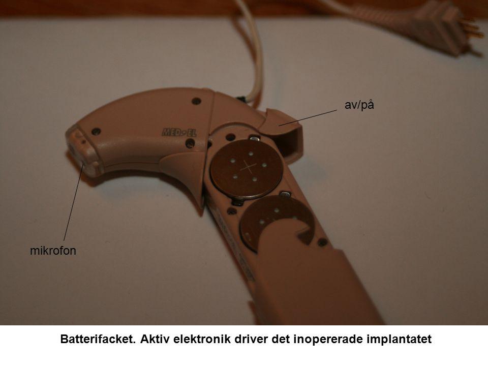 Batterifacket. Aktiv elektronik driver det inopererade implantatet