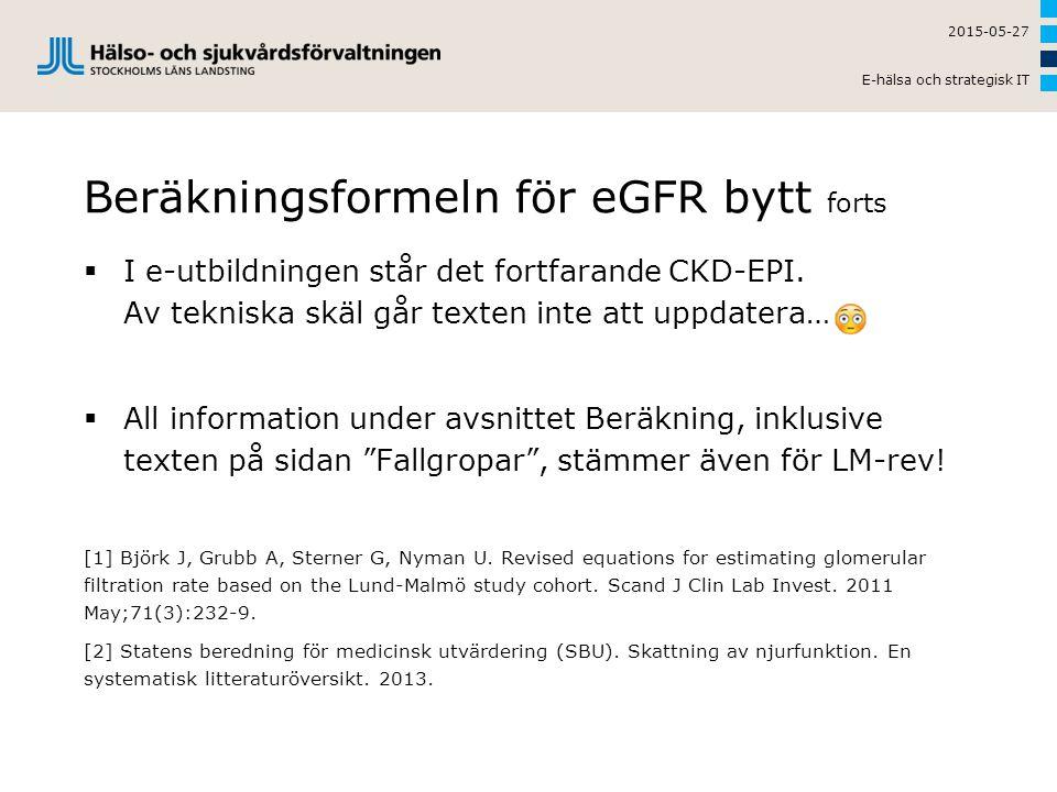 Beräkningsformeln för eGFR bytt forts