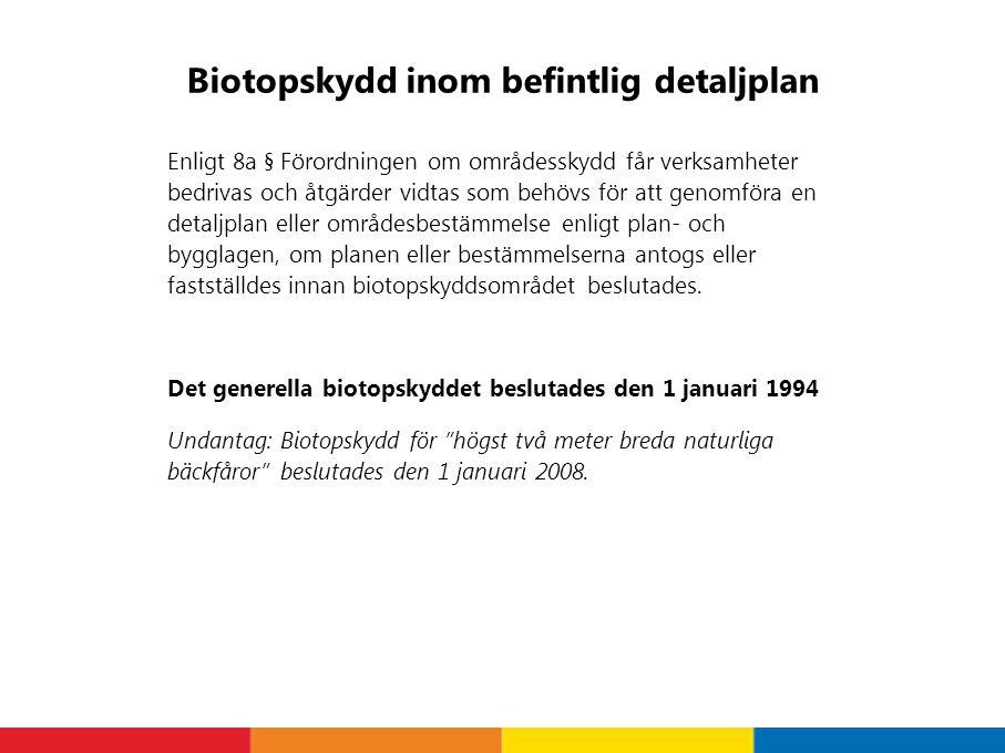 Biotopskydd inom befintlig detaljplan