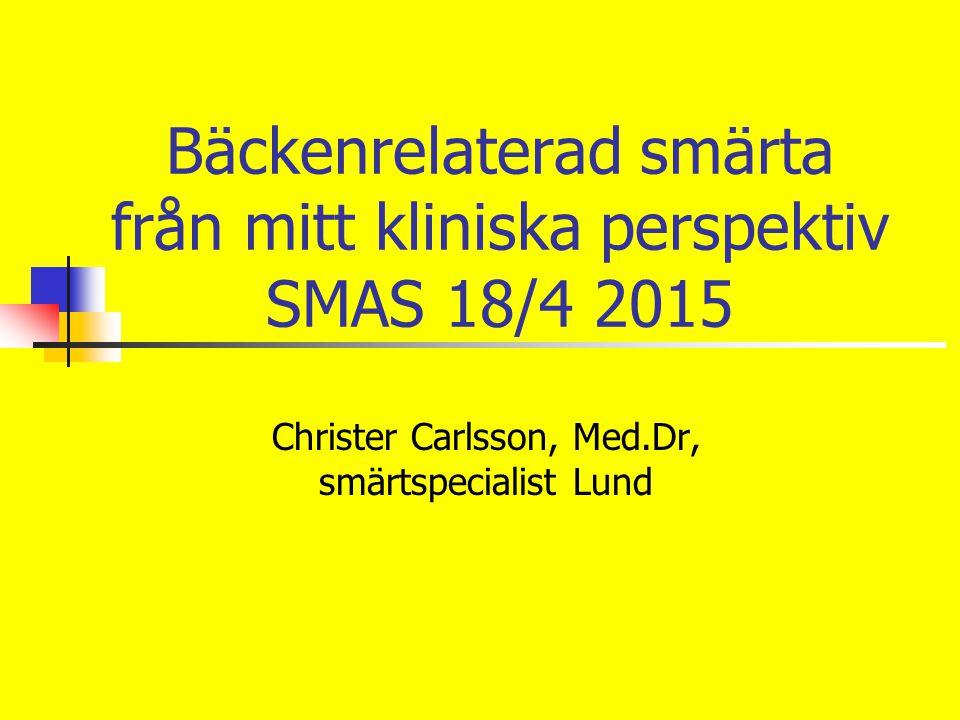 Bäckenrelaterad smärta från mitt kliniska perspektiv SMAS 18/4 2015