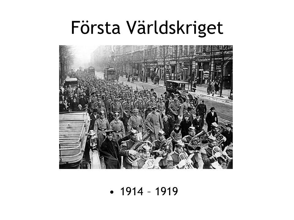 Första Världskriget 1914 – 1919