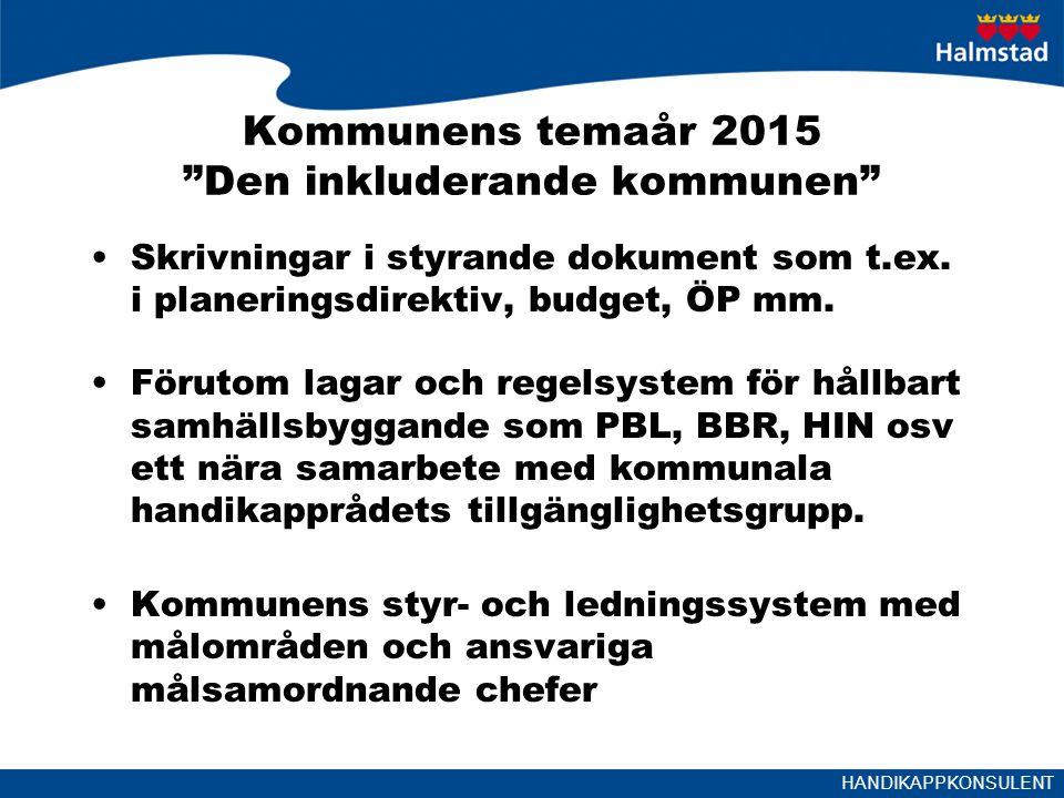 Kommunens temaår 2015 Den inkluderande kommunen
