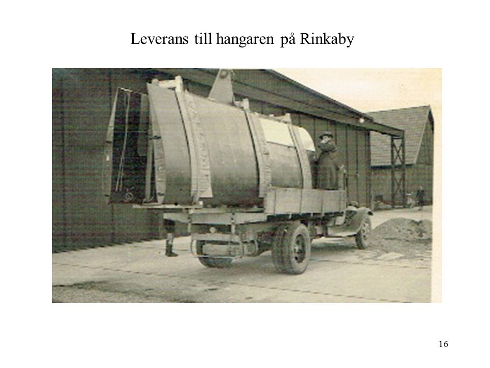 Leverans till hangaren på Rinkaby