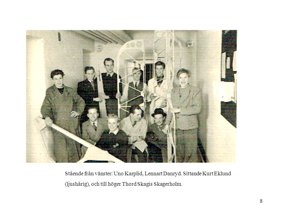 Stående från vänster: Uno Karplid, Lennart Danryd