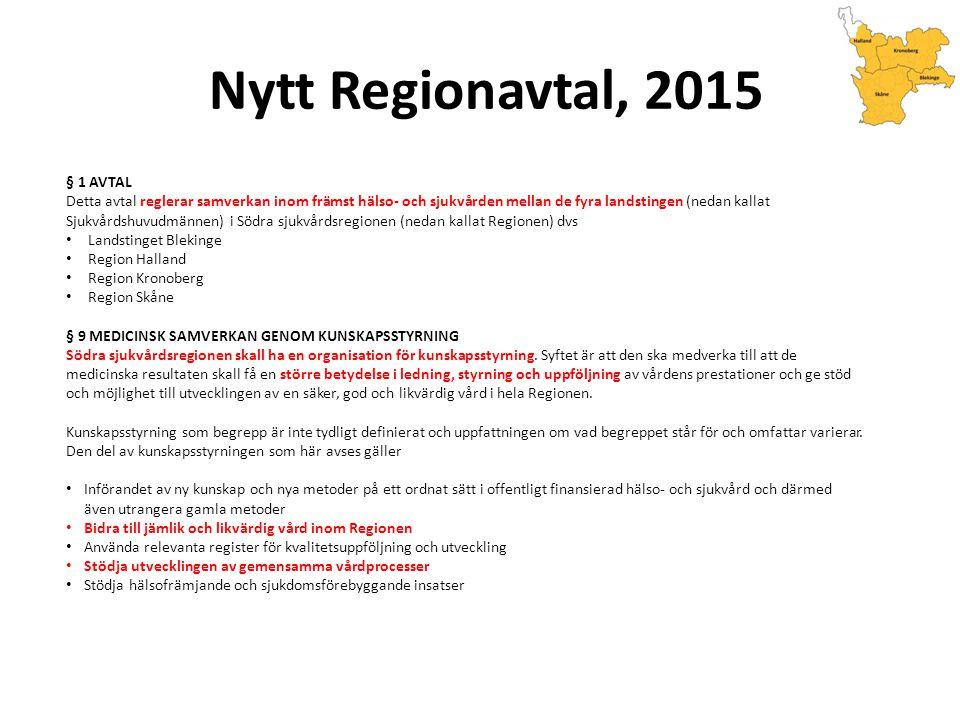 Nytt Regionavtal, 2015 § 1 AVTAL