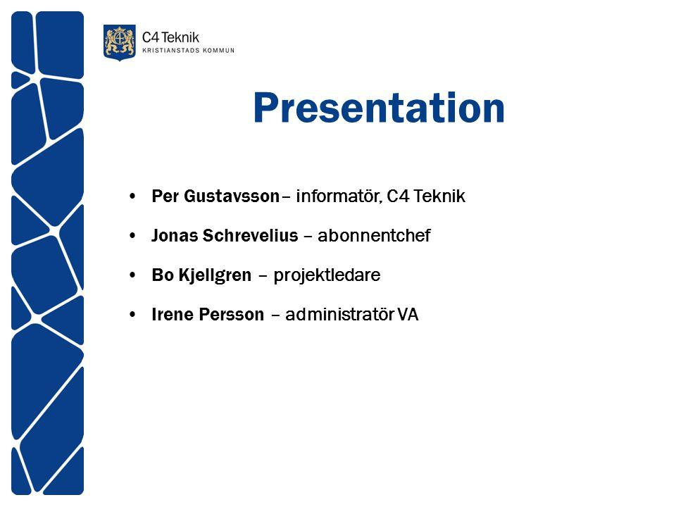Presentation Per Gustavsson– informatör, C4 Teknik