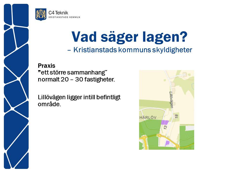 Vad säger lagen – Kristianstads kommuns skyldigheter