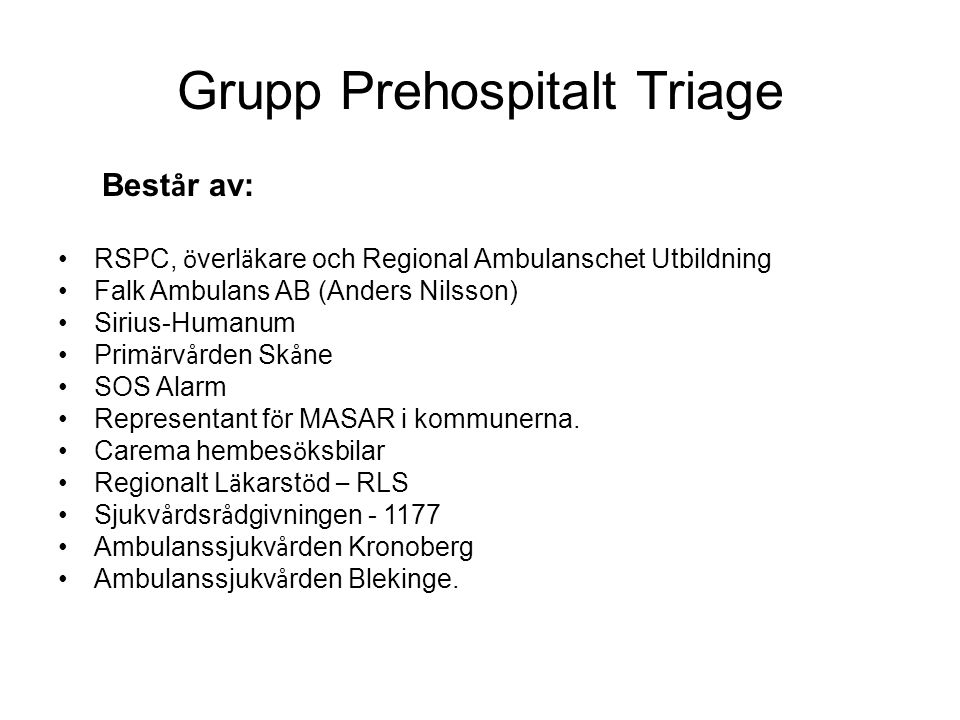 Grupp Prehospitalt Triage