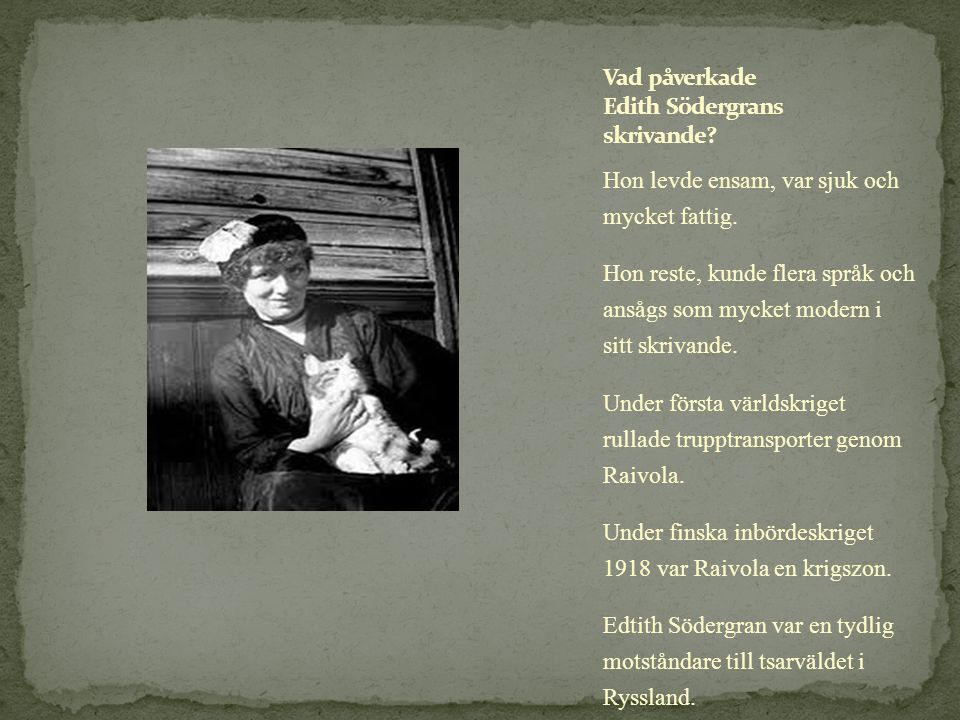 Vad påverkade Edith Södergrans skrivande