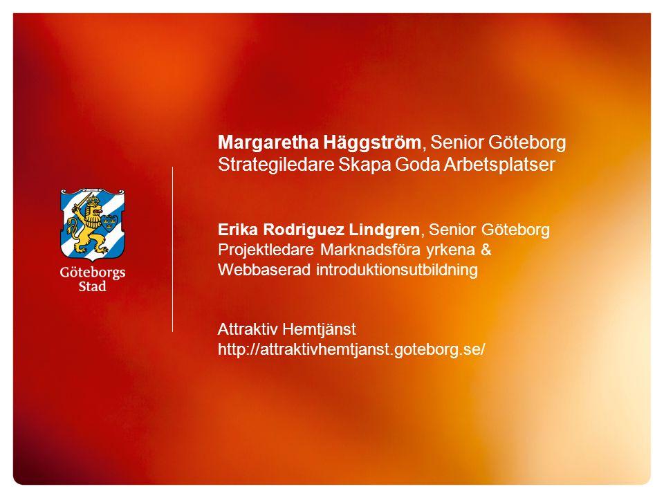 Margaretha Häggström, Senior Göteborg
