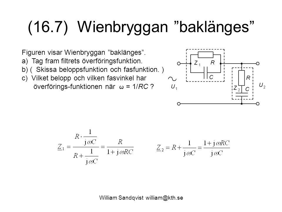 (16.7) Wienbryggan baklänges