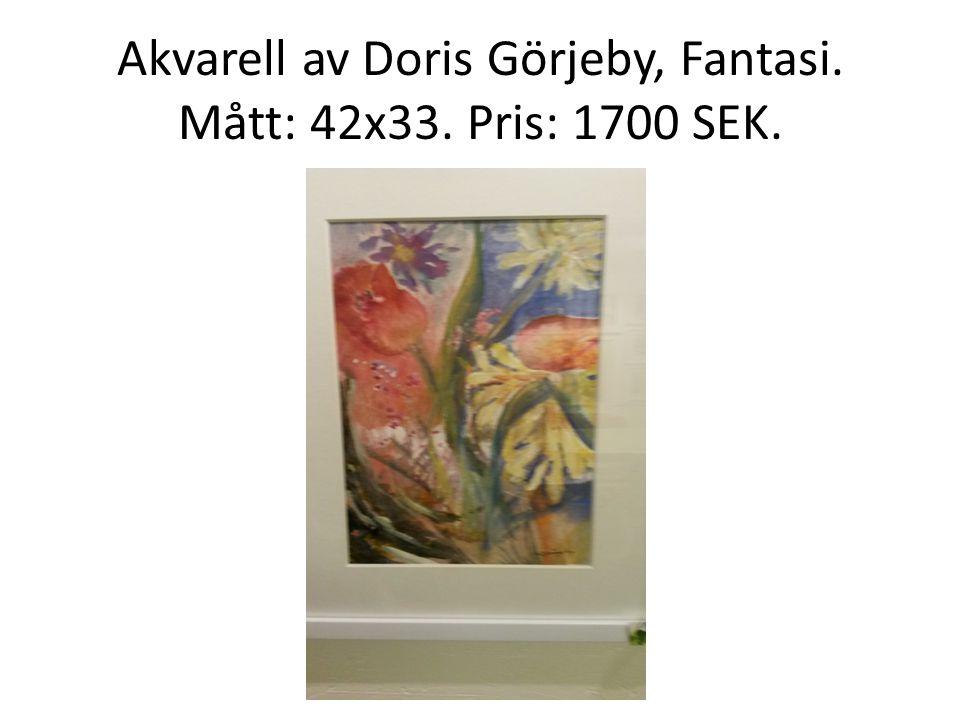Akvarell av Doris Görjeby, Fantasi. Mått: 42x33. Pris: 1700 SEK.